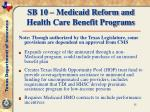 sb 10 medicaid reform and health care benefit programs