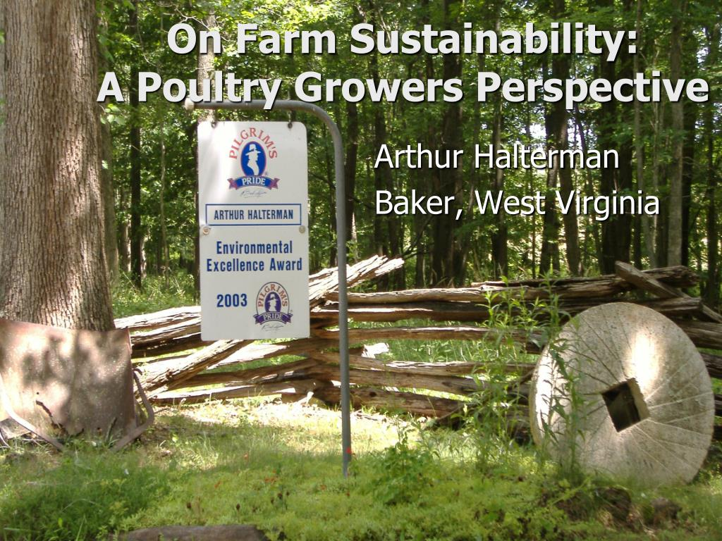 on farm sustainability a poultry growers perspective l.