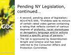 pending ny legislation continued