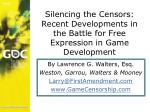 silencing the censors recent developments in the battle for free expression in game development