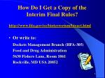 how do i get a copy of the interim final rules