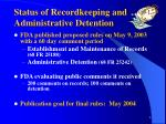 status of recordkeeping and administrative detention