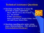 technical assistance questions