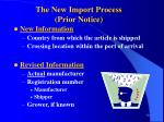 the new import process prior notice
