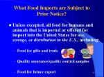 what food imports are subject to prior notice