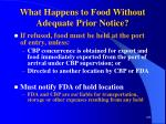 what happens to food without adequate prior notice108