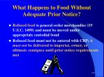 what happens to food without adequate prior notice109