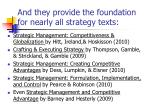 and they provide the foundation for nearly all strategy texts