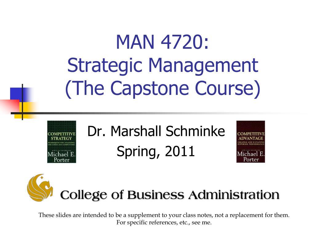 man 4720 strategic management the capstone course l.