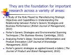 they are the foundation for important research across a variety of areas