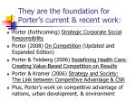 they are the foundation for porter s current recent work