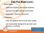 caf plus model cont