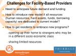 challenges for facility based providers
