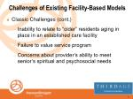 challenges of existing facility based models8