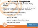 cooperative arrangements
