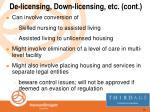 de licensing down licensing etc cont