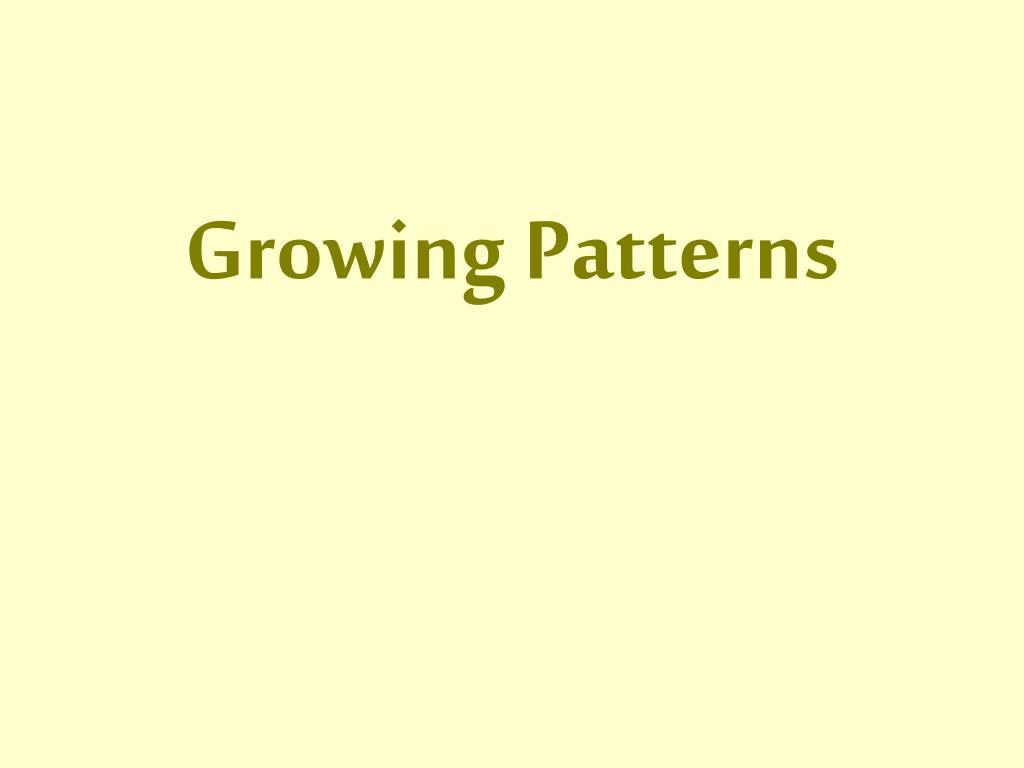 growing patterns l.