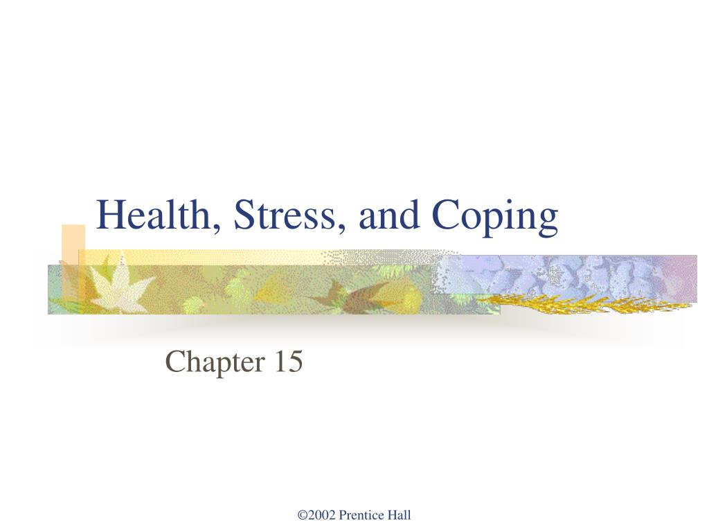health stress and coping l.