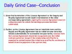 daily grind case conclusion