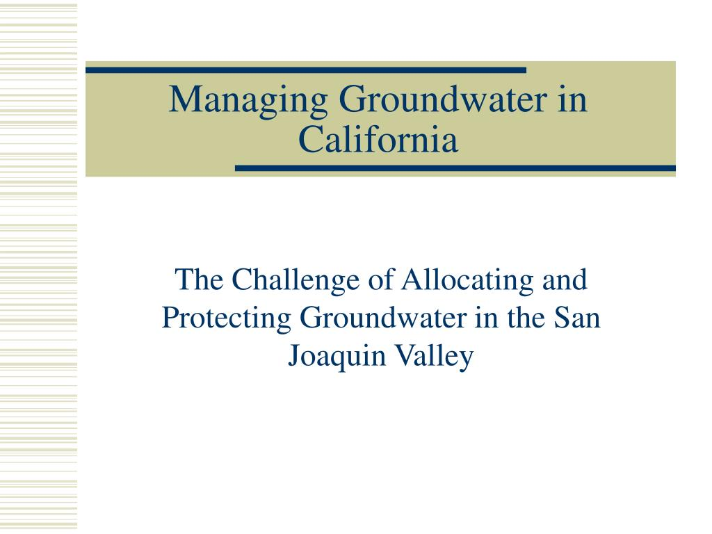 managing groundwater in california l.