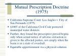 mutual prescription doctrine 1975