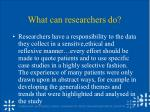what can researchers do