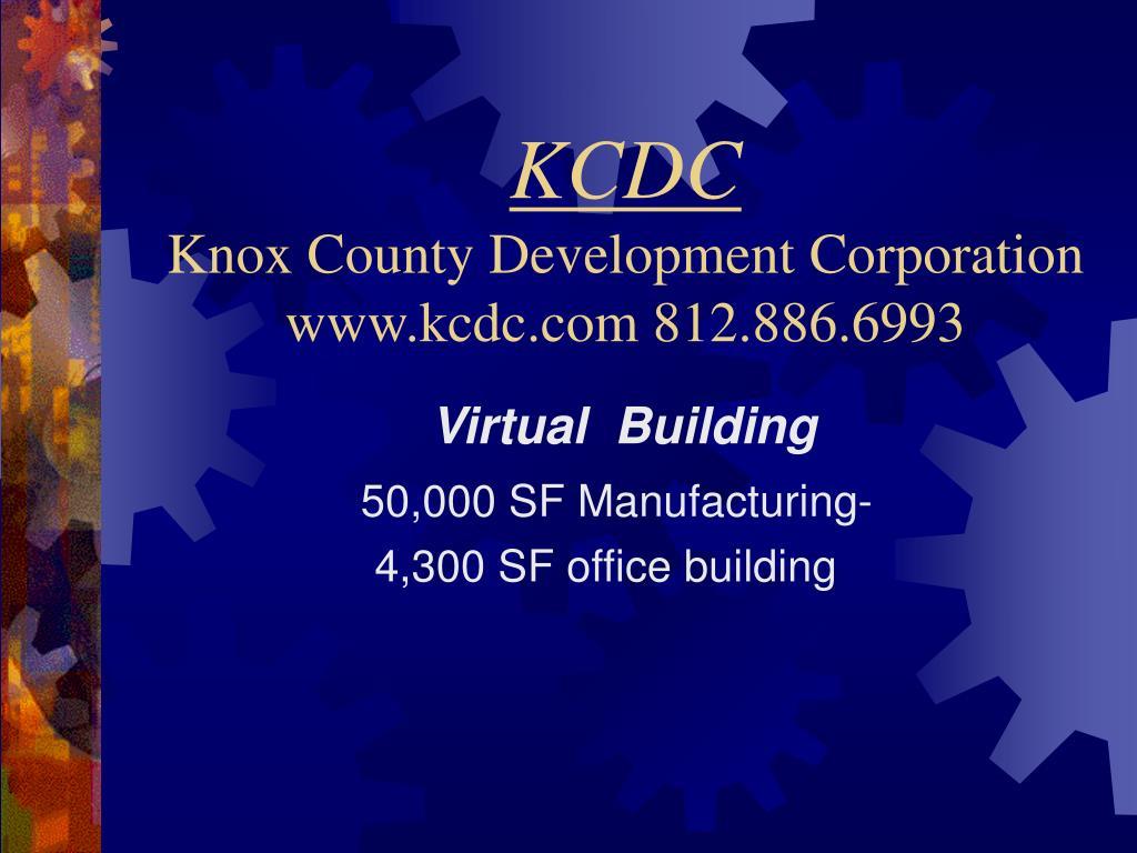 kcdc knox county development corporation www kcdc com 812 886 6993 l.