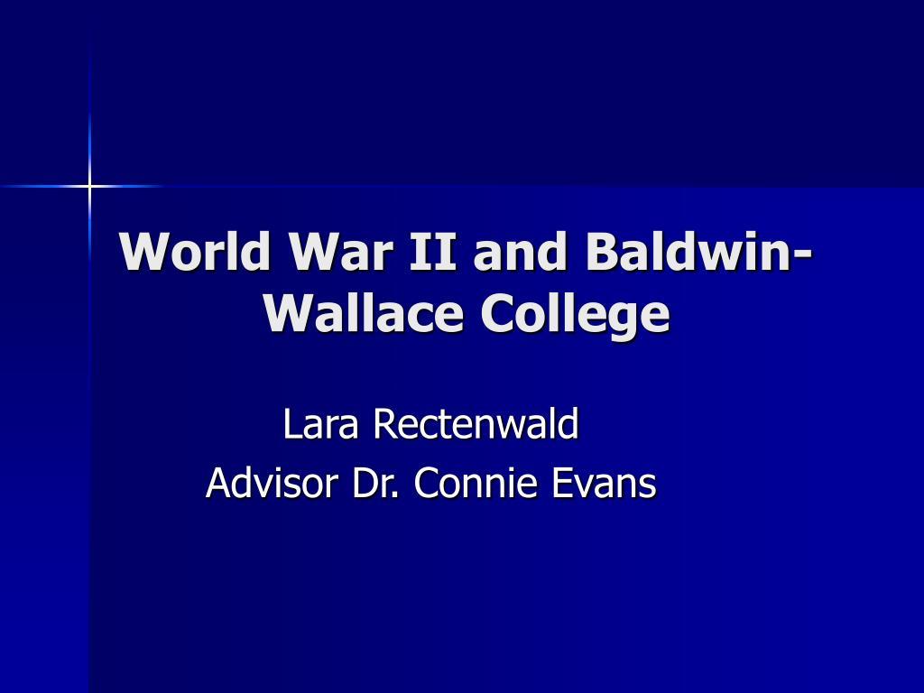 world war ii and baldwin wallace college l.