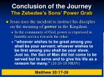 conclusion of the journey the zebedee s sons power grab31