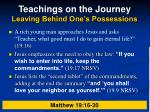 teachings on the journey leaving behind one s possessions