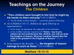 teachings on the journey the children