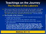 teachings on the journey the parable of the laborers