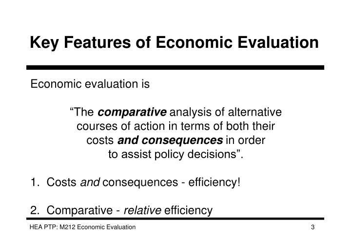 Key features of economic evaluation
