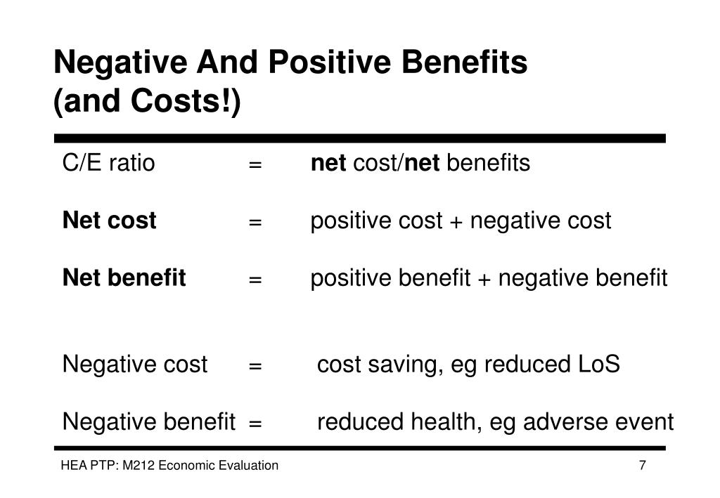 Negative And Positive Benefits