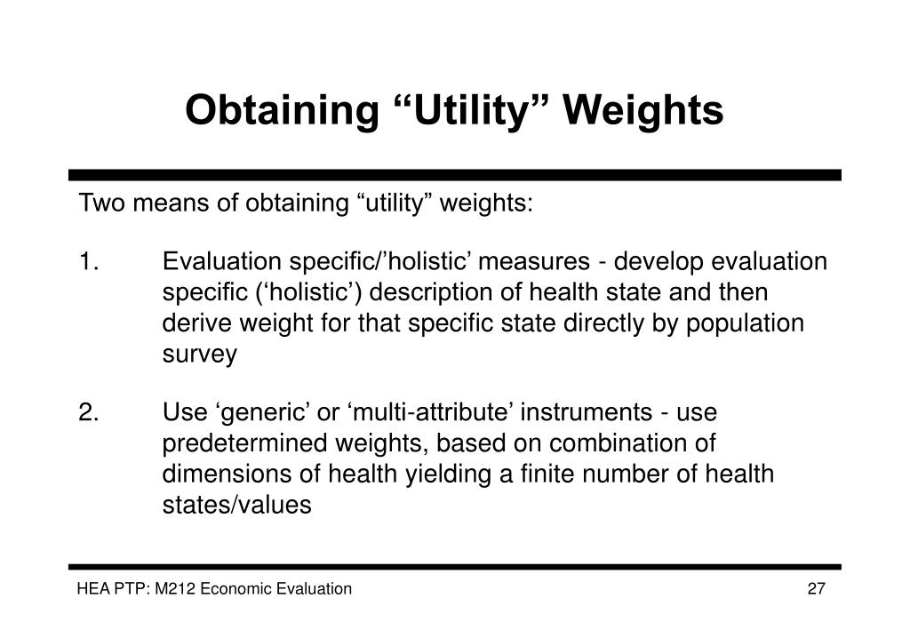 """Obtaining """"Utility"""" Weights"""
