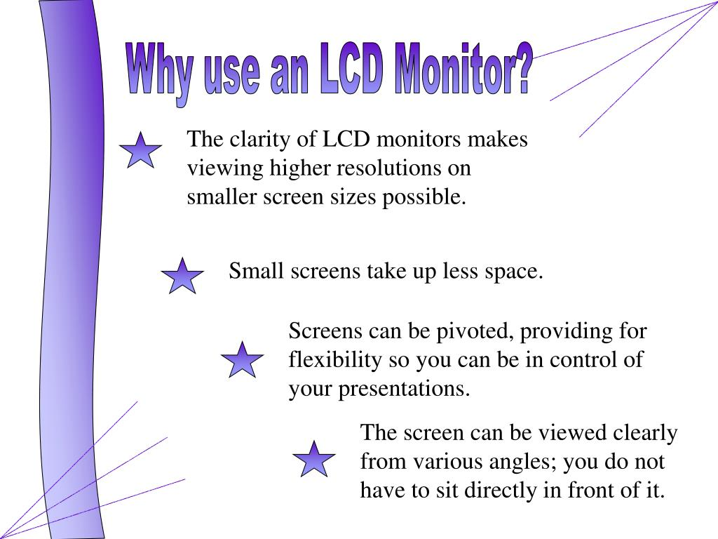 Why use an LCD Monitor?