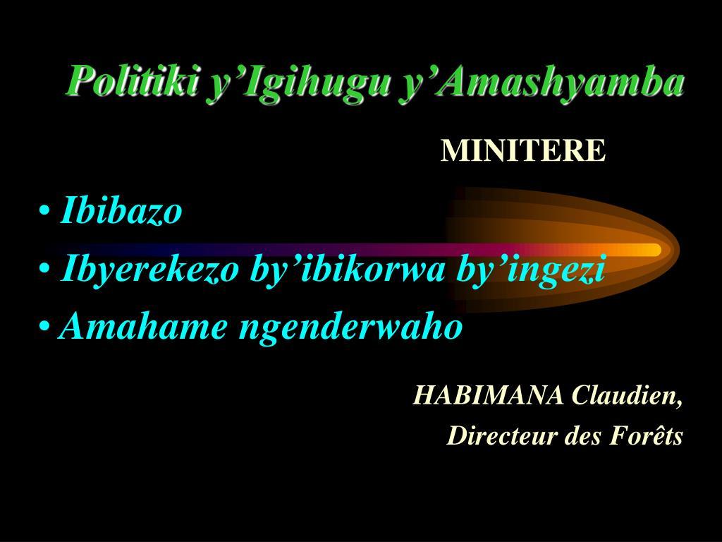 politi ki y igihugu y amashyamba l.
