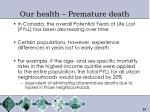 our health premature death