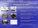 impacto da revolu o industrial