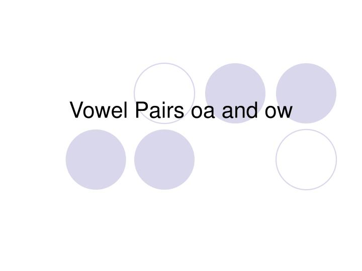 vowel pairs oa and ow n.