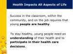 health impacts all aspects of life