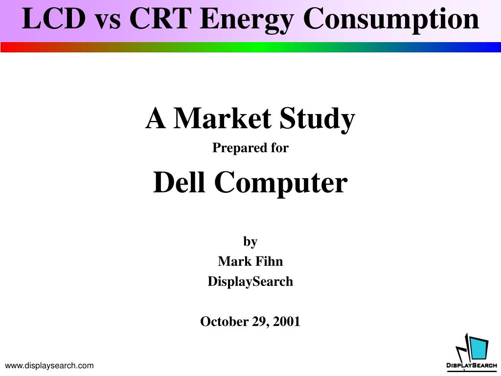 a market study prepared for dell computer by mark fihn displaysearch october 29 2001 l.