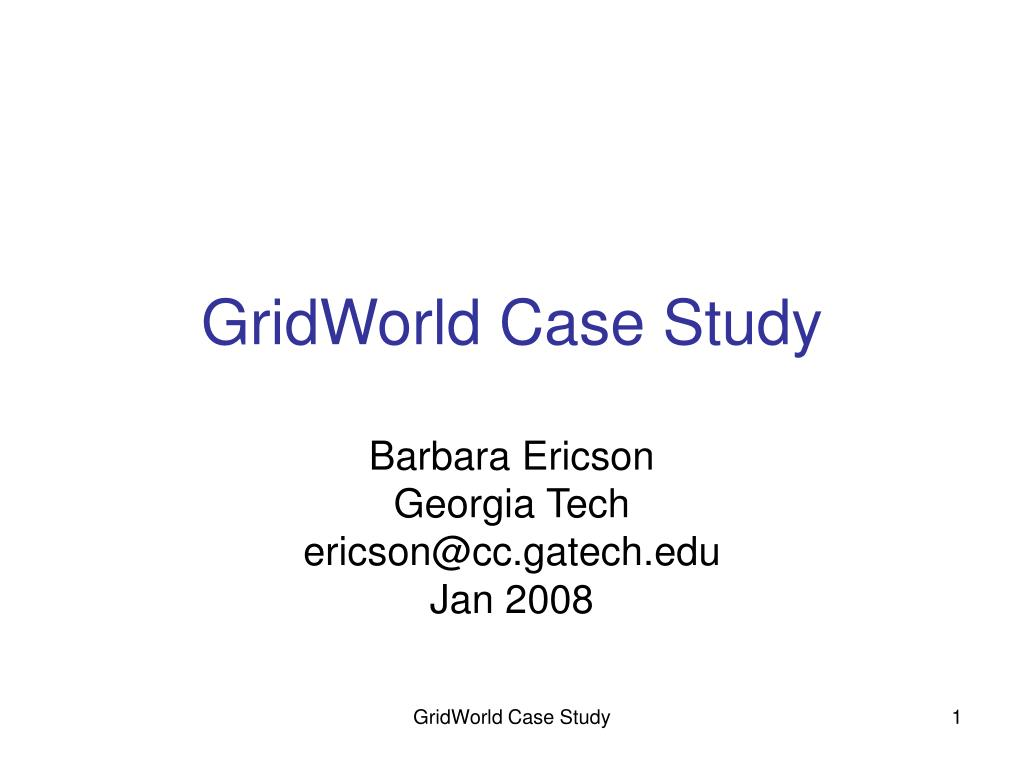gridworld case study l.