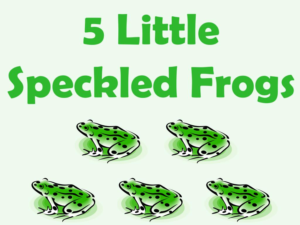 5 little speckled frogs l.