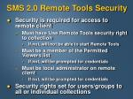 sms 2 0 remote tools security