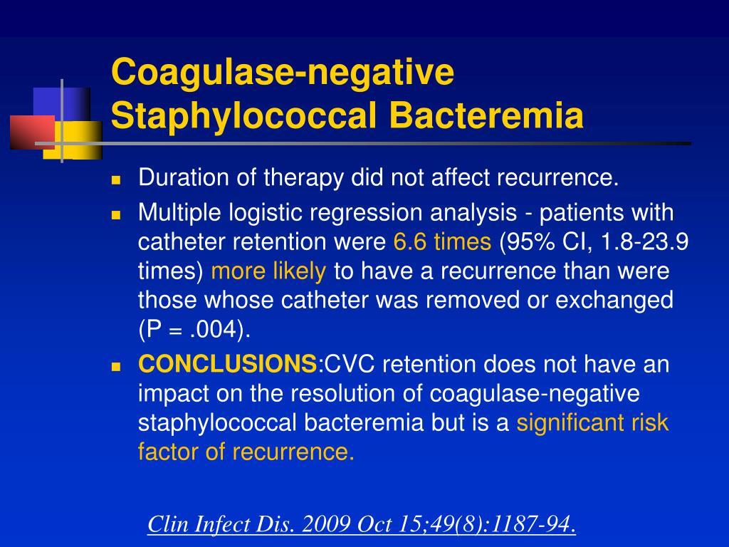 Coagulase-negative Staphylococcal Bacteremia