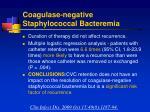 coagulase negative staphylococcal bacteremia