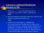 laboratory confirmed bloodstream infection lcbi14