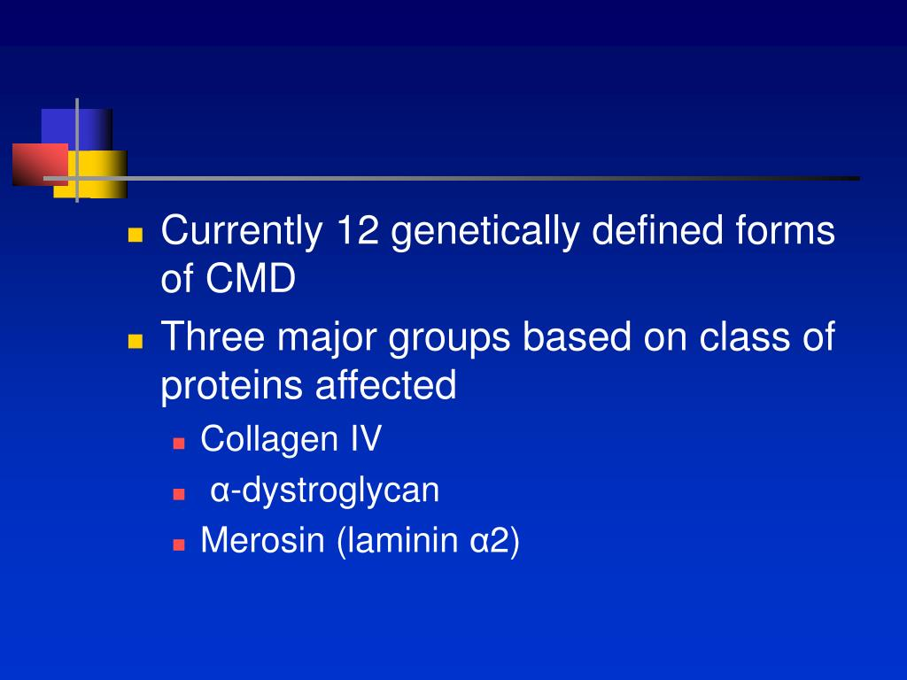 Currently 12 genetically defined forms of CMD