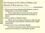 the position of the official within and outside of bureaucracy cont39